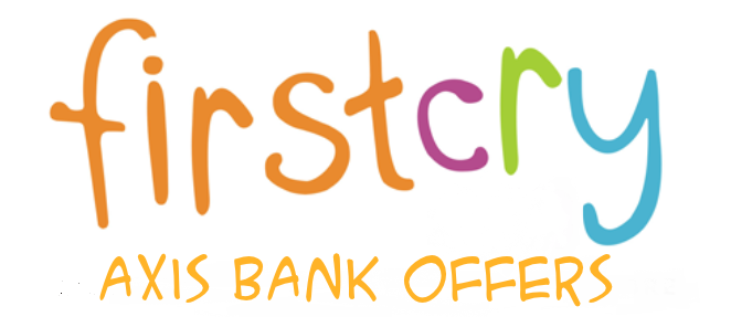firstcry axis bank offers
