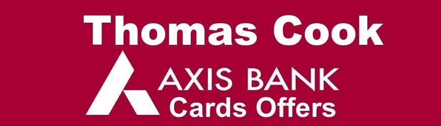 thomas cook axis bank offers